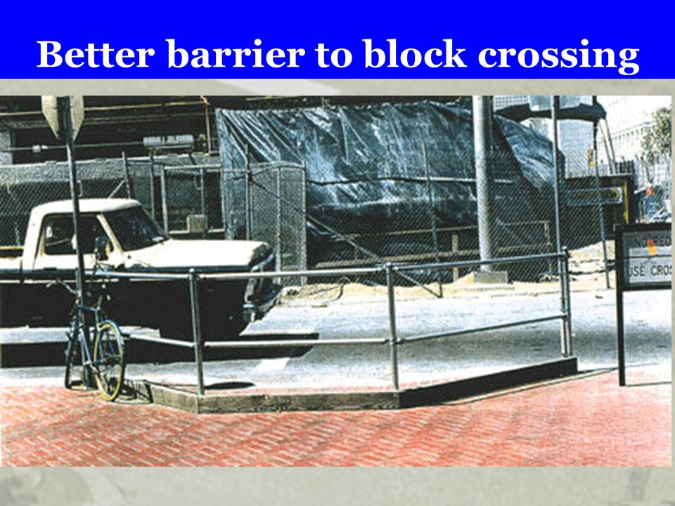 Better barrier to block crossing