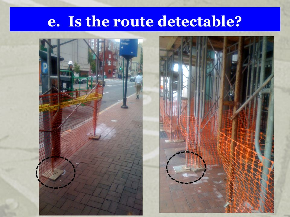 e. Is the route detectable