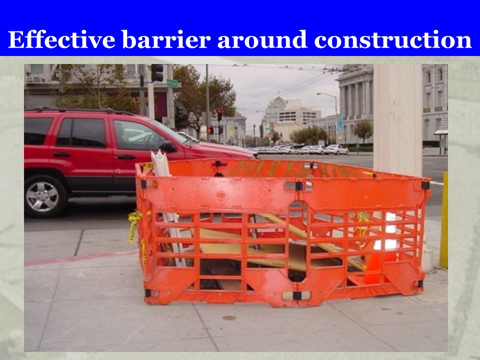 Effective barrier around construction