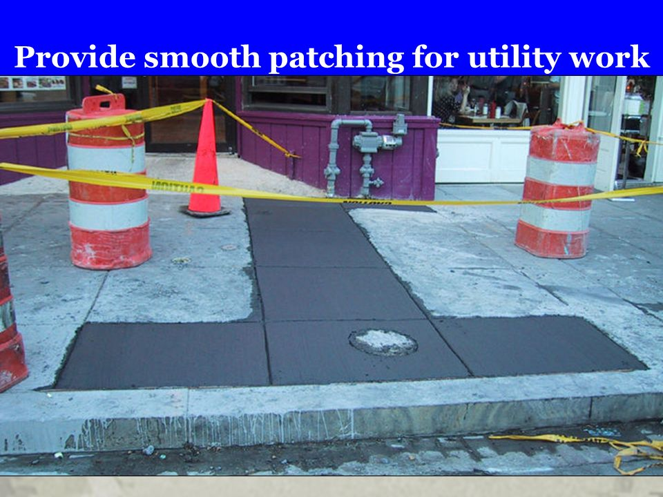 Provide smooth patching for utility work