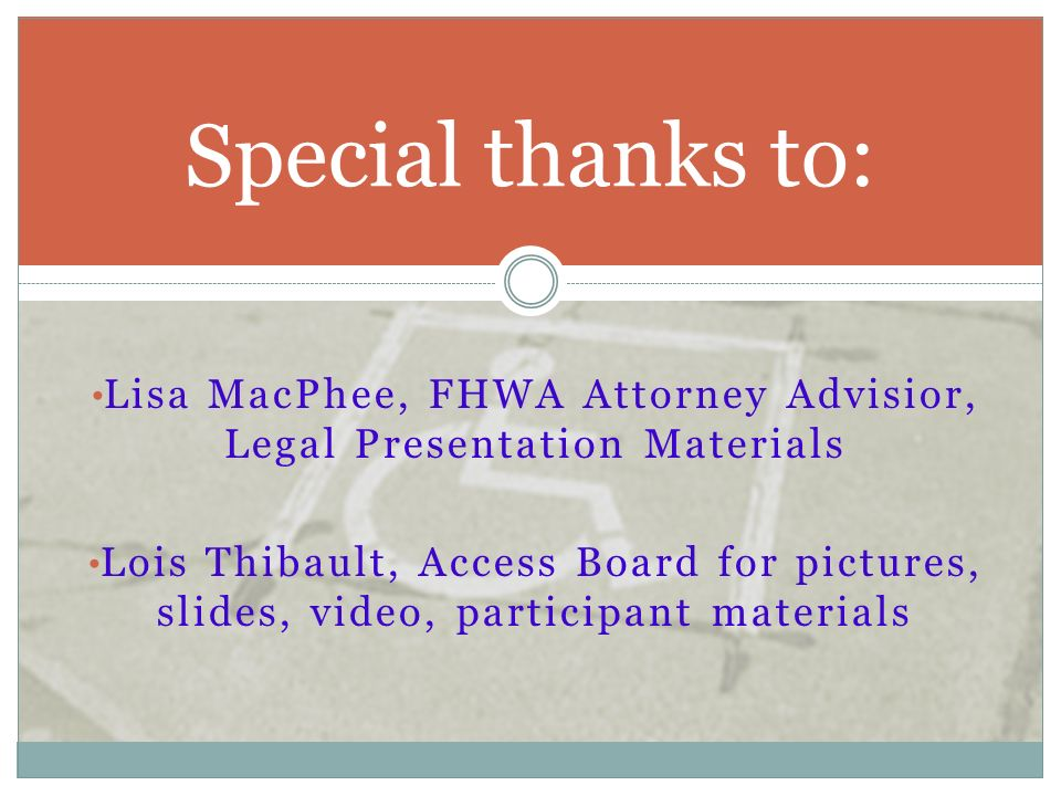 Lisa MacPhee, FHWA Attorney Advisior, Legal Presentation Materials