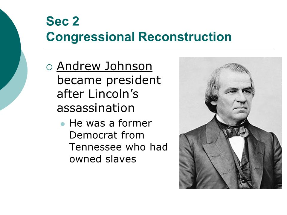 Sec 2 Congressional Reconstruction