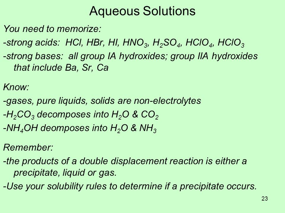 Aqueous Solutions You need to memorize: