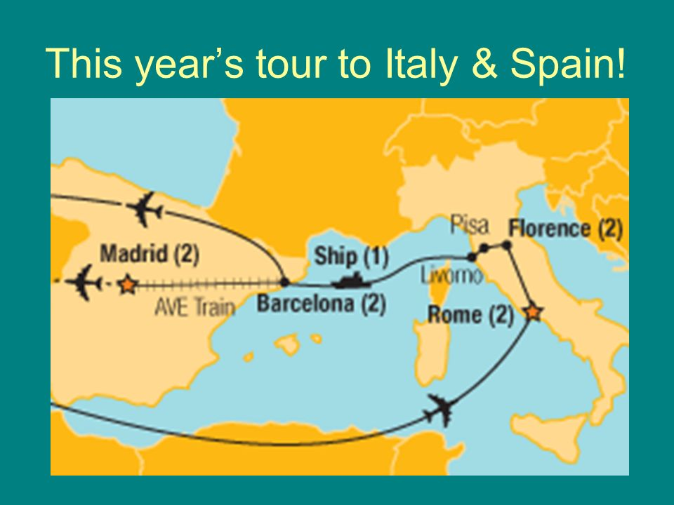 This year's tour to Italy & Spain!
