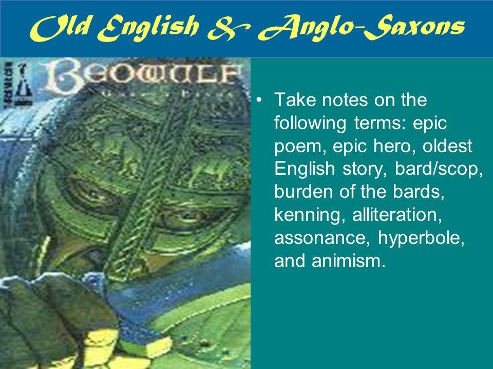 Old English & Anglo-Saxons