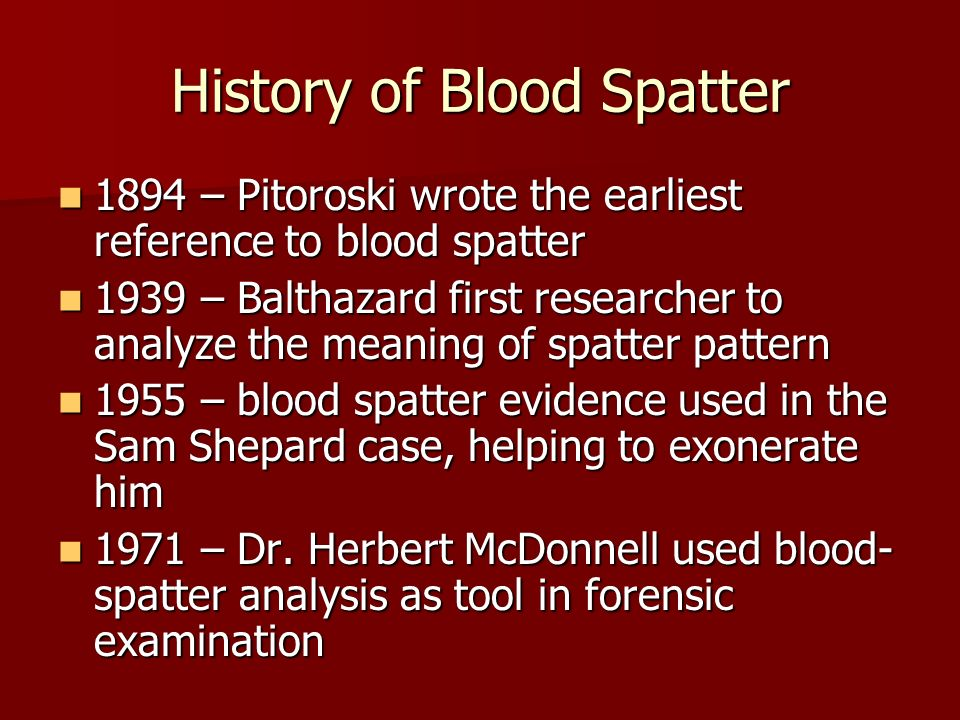 History of Blood Spatter