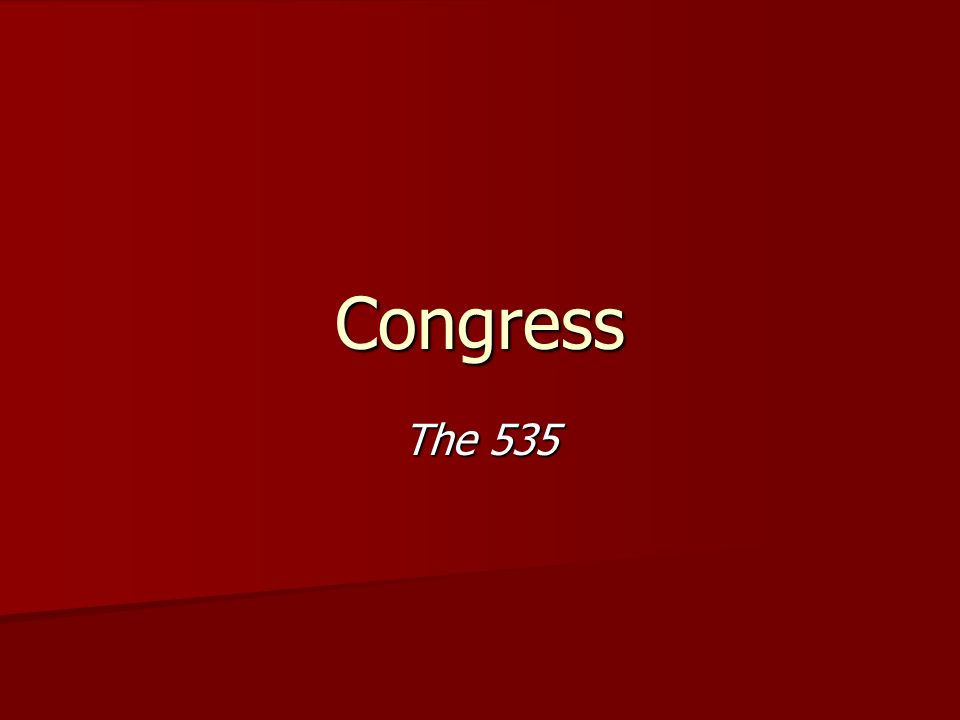Congress The 535