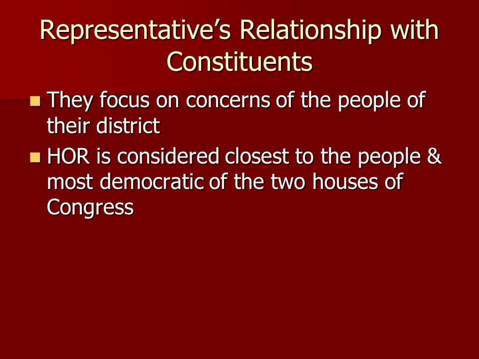 Representative's Relationship with Constituents