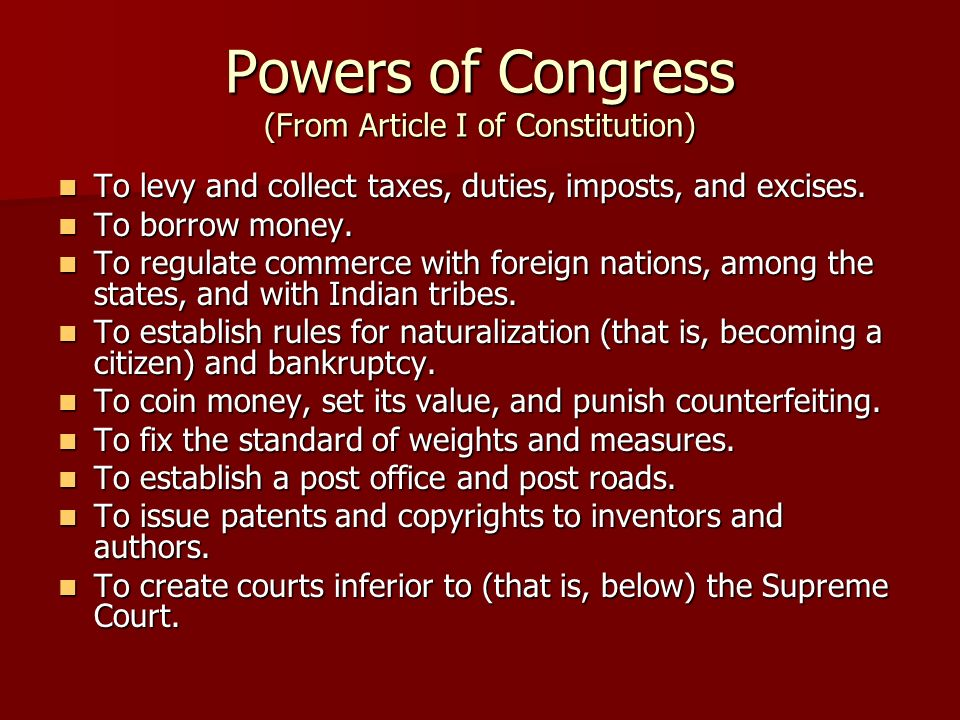 Powers of Congress (From Article I of Constitution)