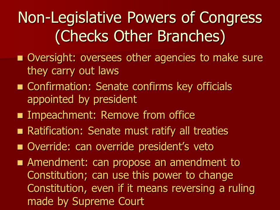 Non-Legislative Powers of Congress (Checks Other Branches)