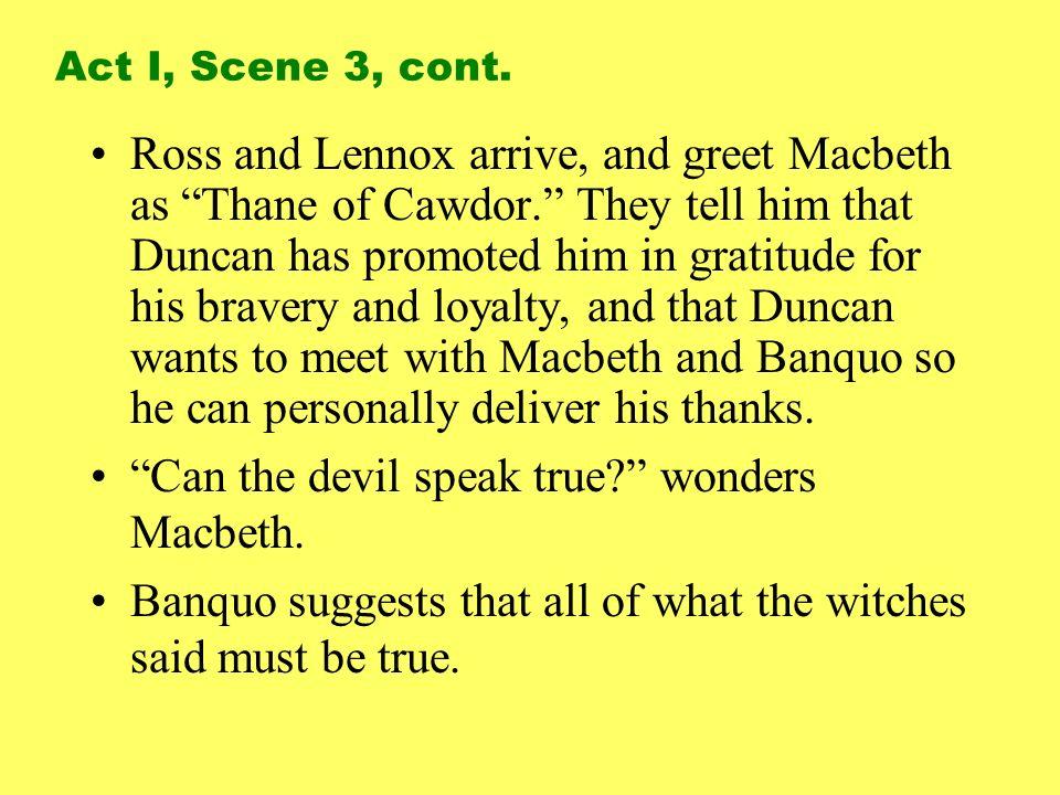 Can the devil speak true wonders Macbeth.
