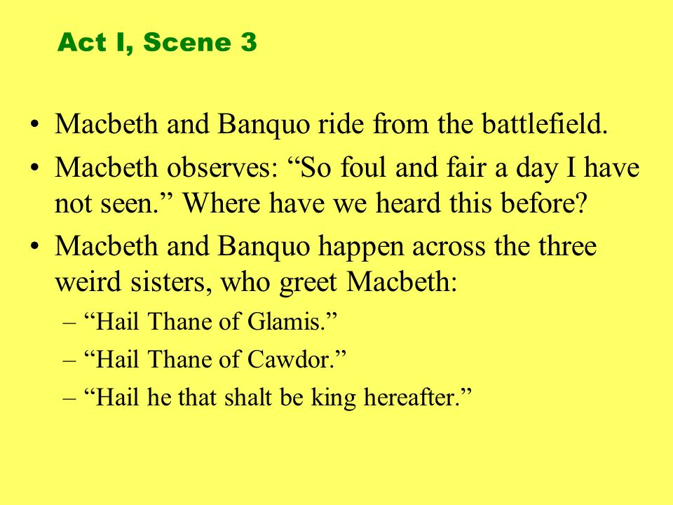 Macbeth and Banquo ride from the battlefield.