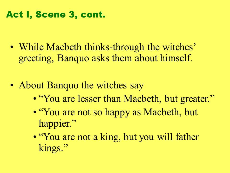 About Banquo the witches say