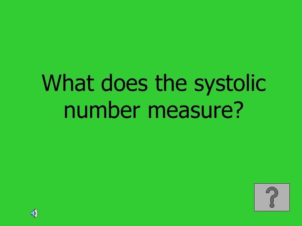 What does the systolic number measure