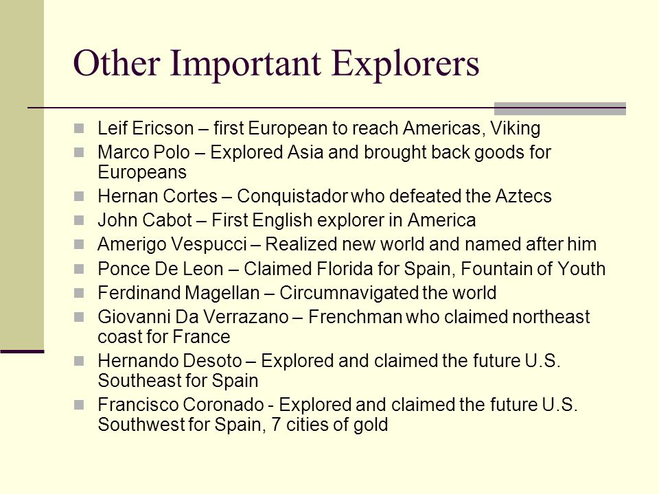 Other Important Explorers