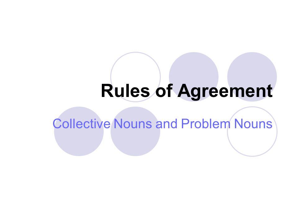 Collective Nouns and Problem Nouns