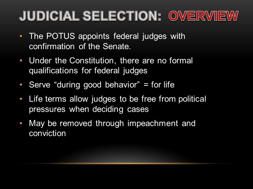 JUDICIAL SELECTION: OVERVIEW