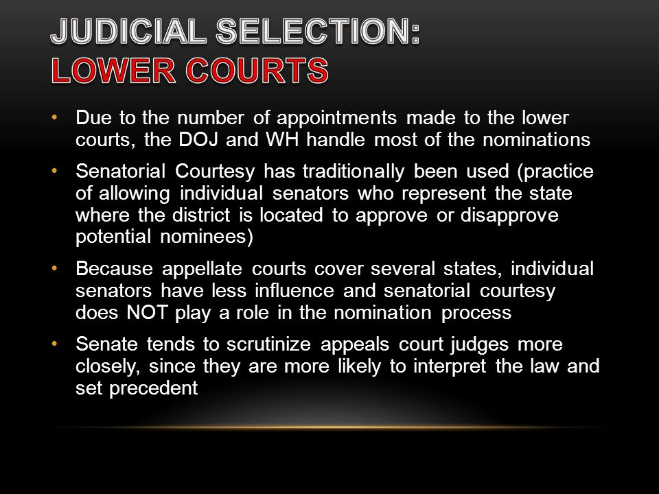 JUDICIAL SELECTION: LOWER COURTS