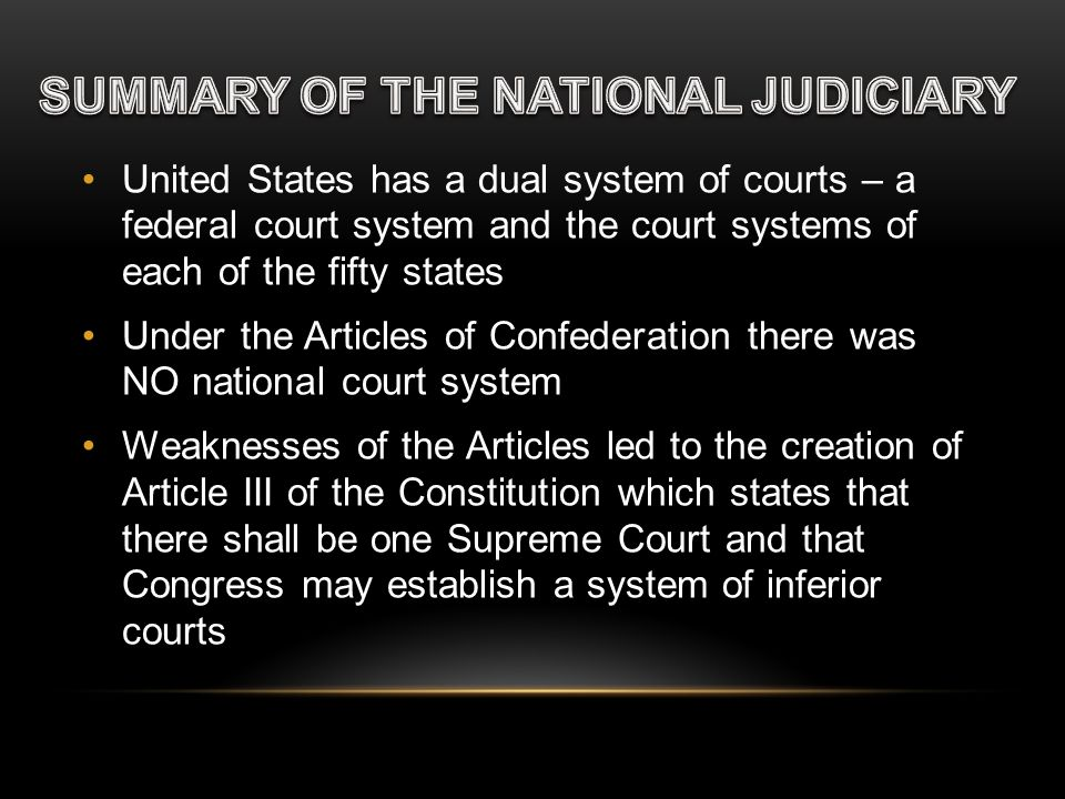 SUMMARY OF THE NATIONAL JUDICIARY