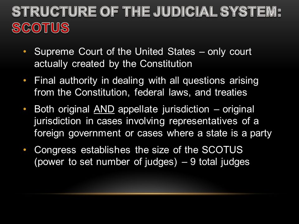 STRUCTURE OF THE JUDICIAL SYSTEM: SCOTUS