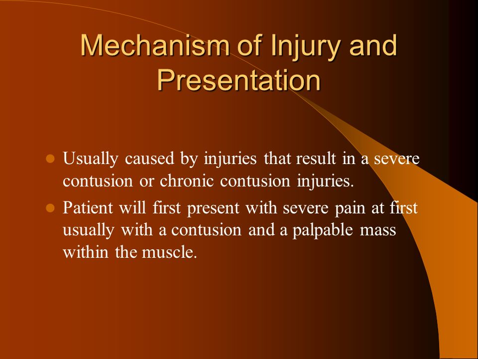Mechanism of Injury and Presentation