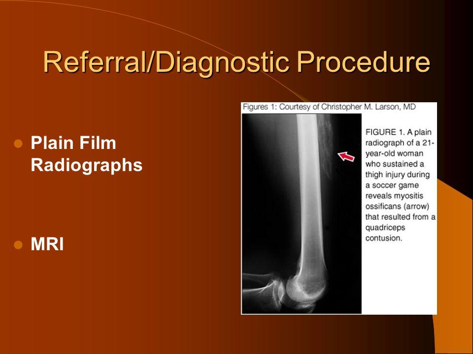 Referral/Diagnostic Procedure