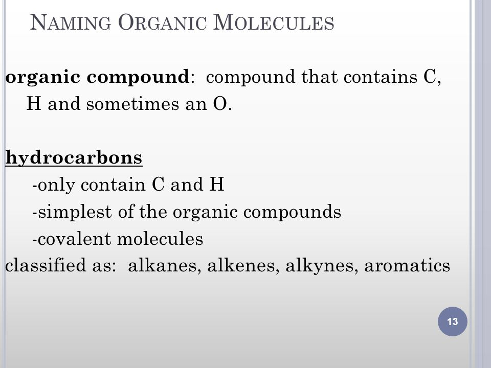 Naming Organic Molecules