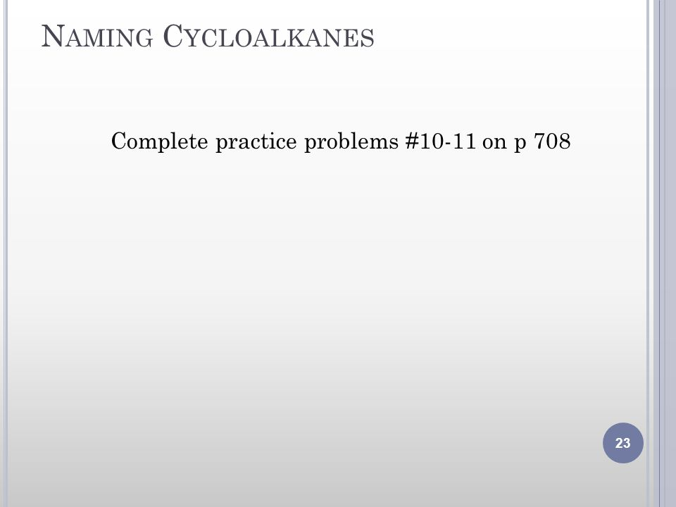 Complete practice problems #10-11 on p 708