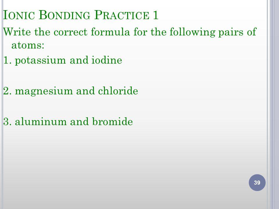 Ionic Bonding Practice 1