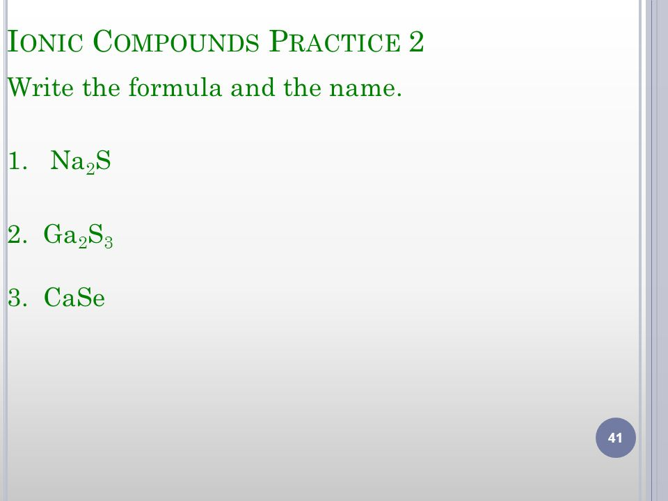Ionic Compounds Practice 2