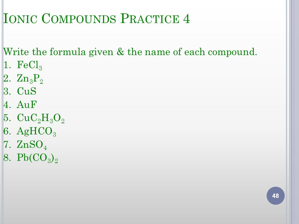 Ionic Compounds Practice 4