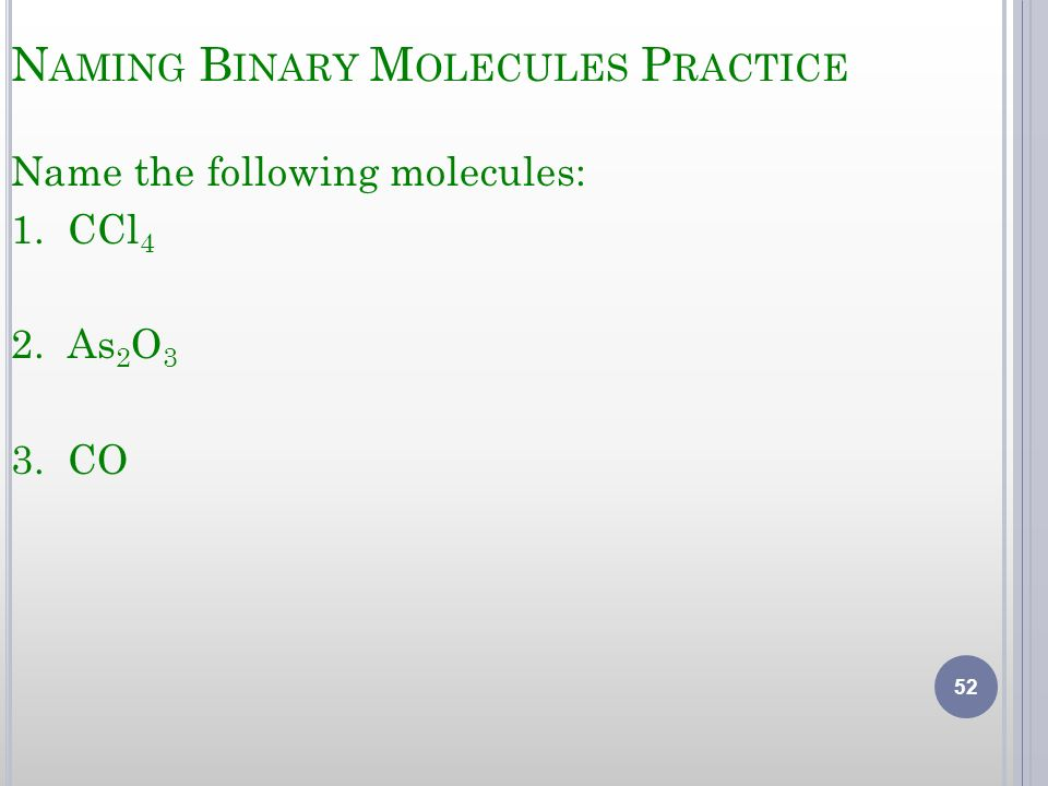 Naming Binary Molecules Practice