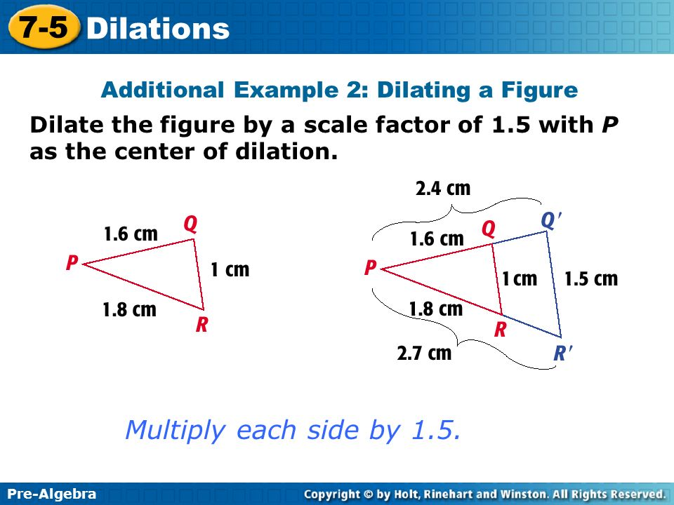 Additional Example 2: Dilating a Figure