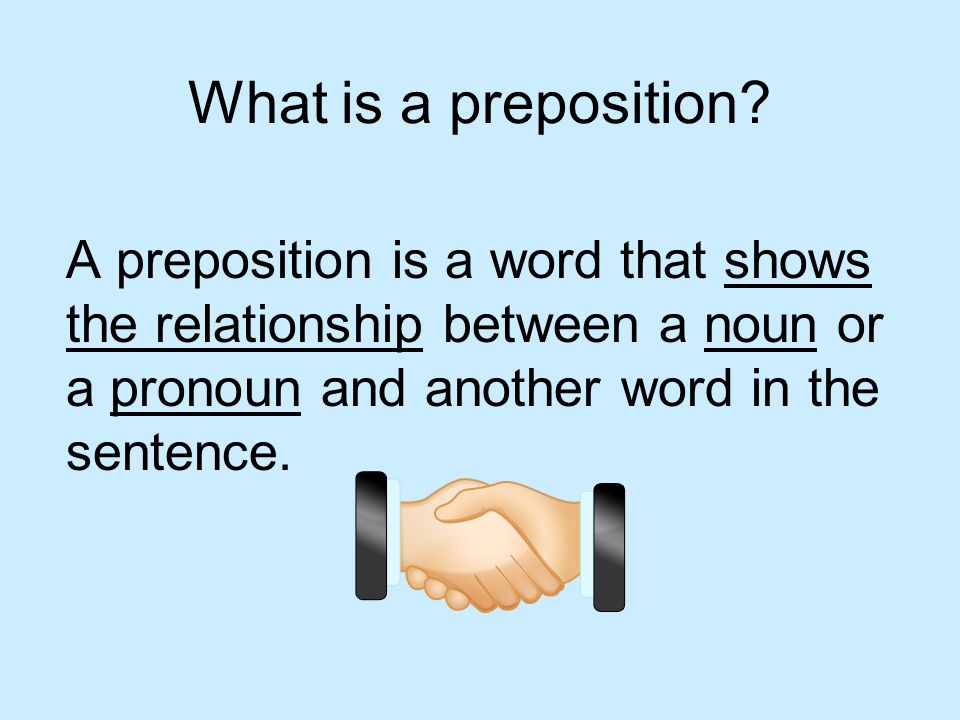 What is a preposition.