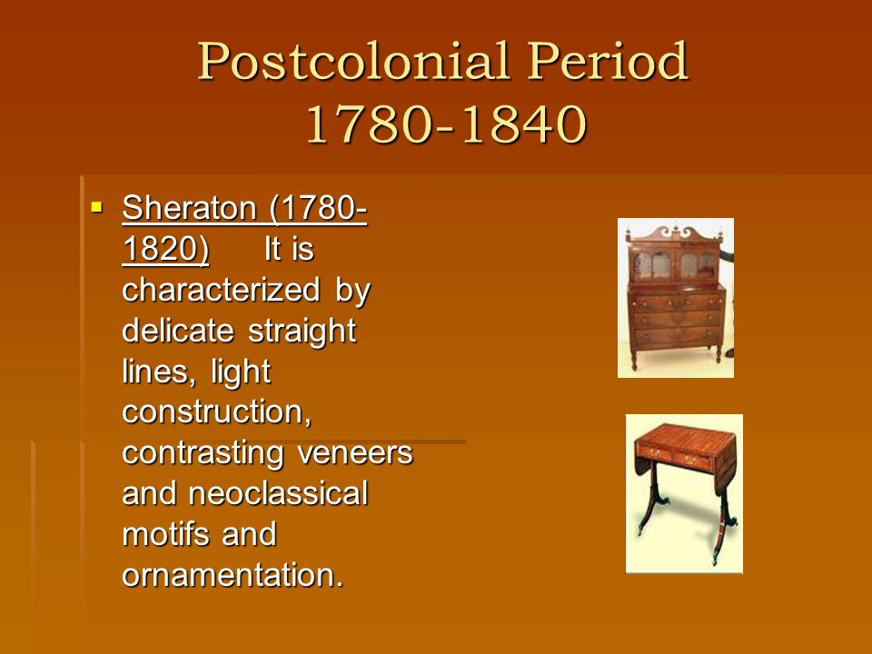 Postcolonial Period 1780-1840