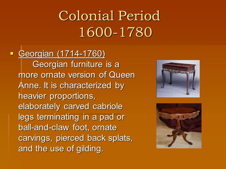 Colonial Period 1600-1780