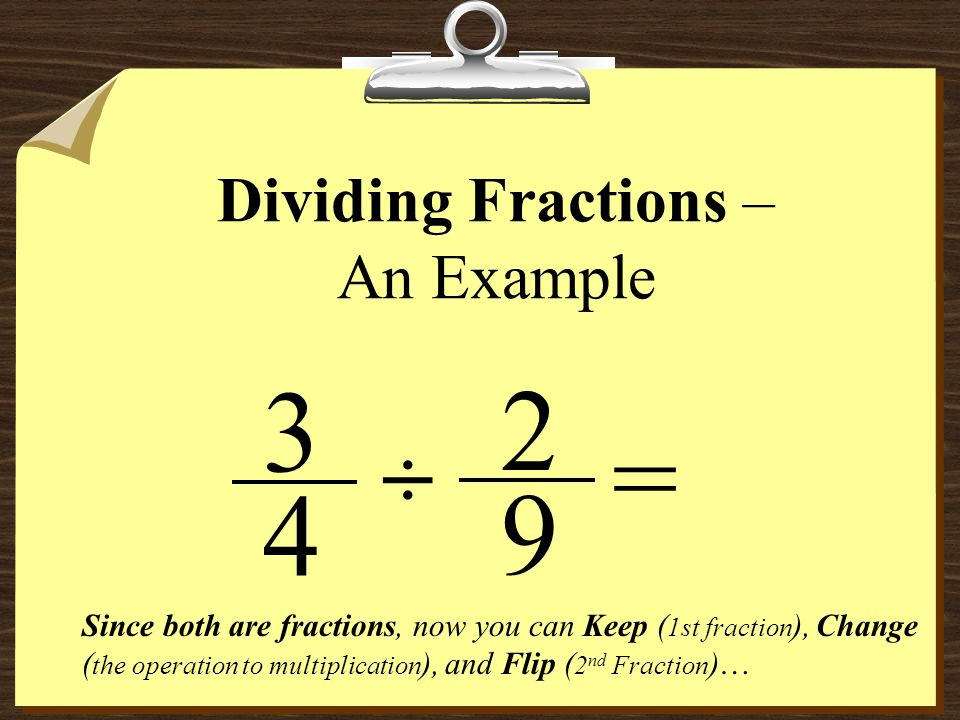 Dividing Fractions – An Example