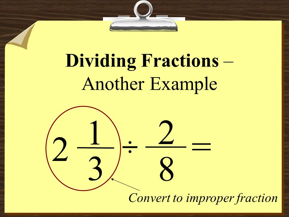 Dividing Fractions – Another Example