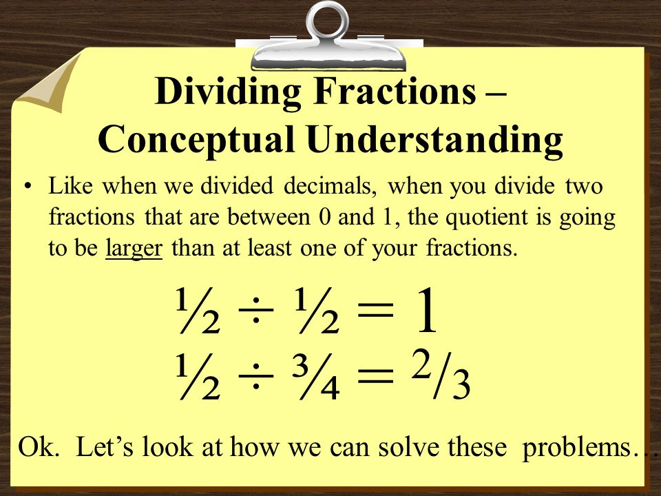 Dividing Fractions – Conceptual Understanding