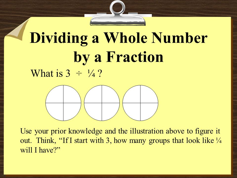 Dividing a Whole Number by a Fraction