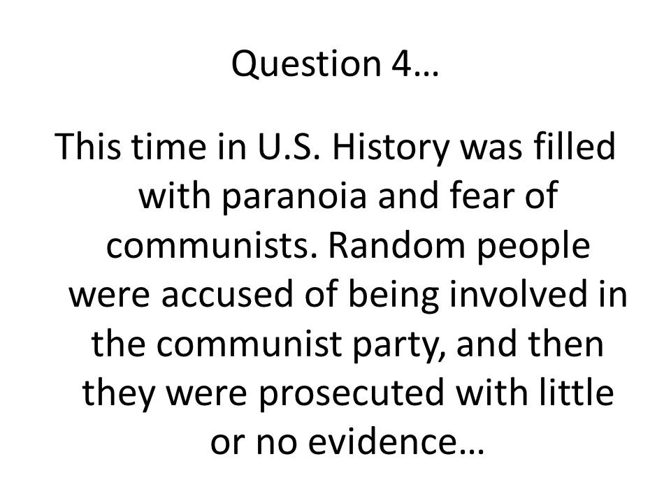 Question 4…