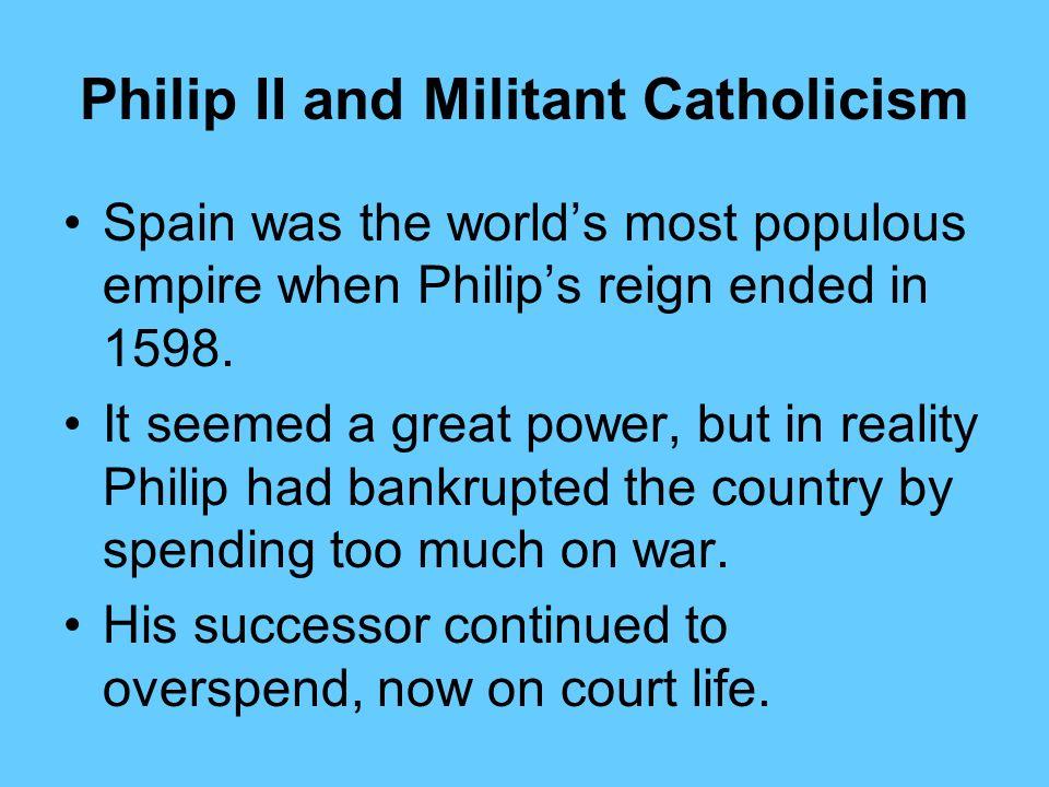 Philip II and Militant Catholicism