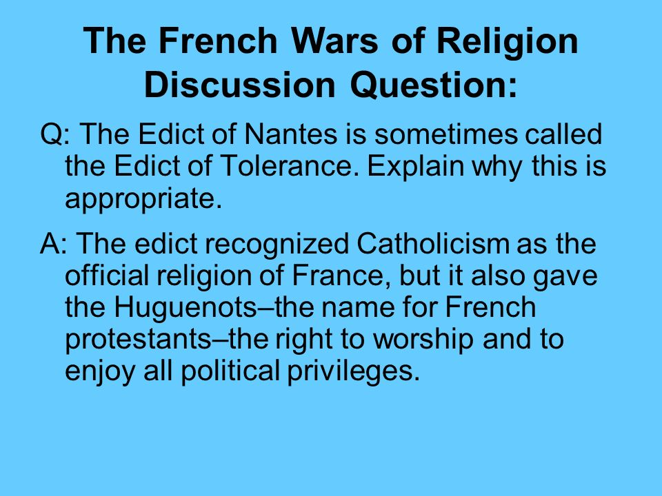 The French Wars of Religion Discussion Question: