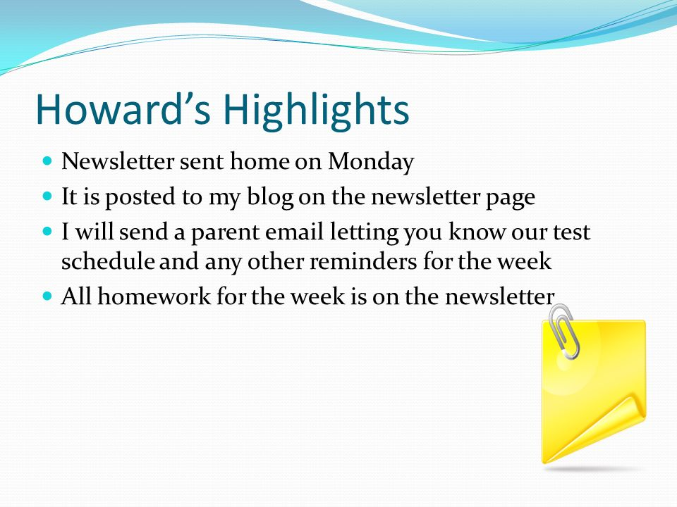 Howard's Highlights Newsletter sent home on Monday