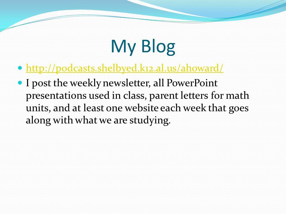 My Blog http://podcasts.shelbyed.k12.al.us/ahoward/