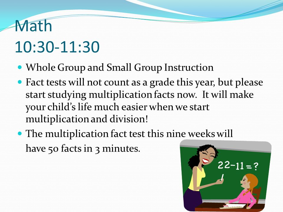 Math 10:30-11:30 Whole Group and Small Group Instruction
