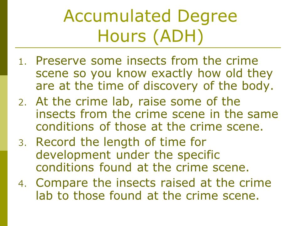 Accumulated Degree Hours (ADH)