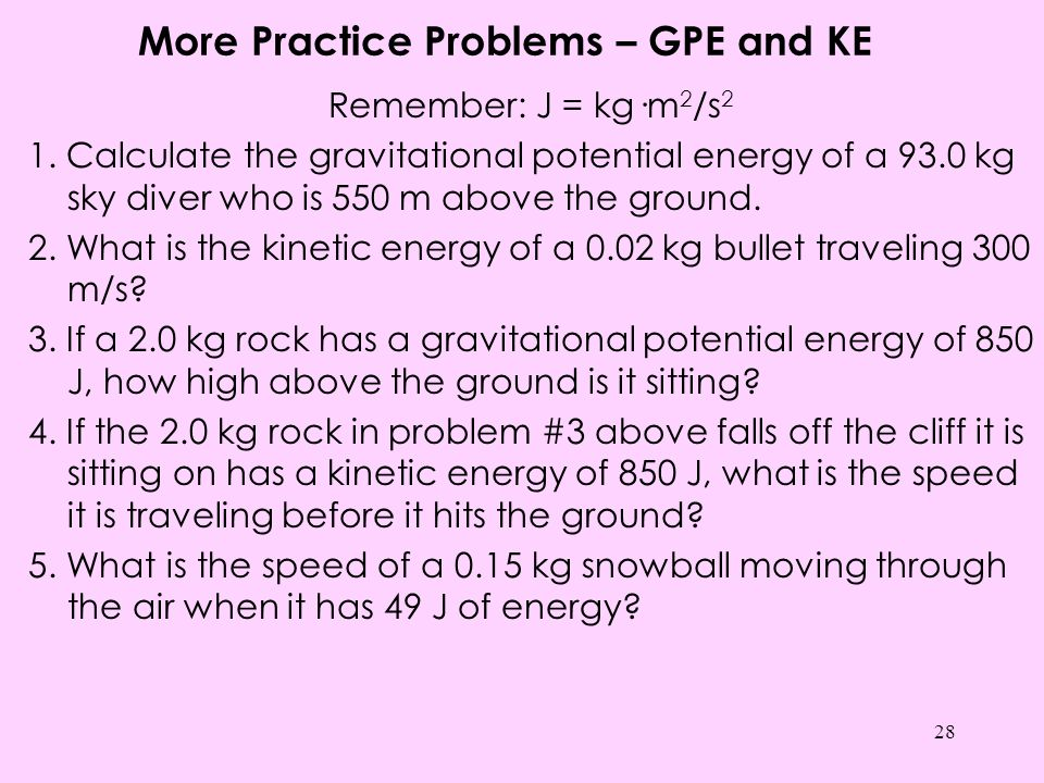 More Practice Problems – GPE and KE