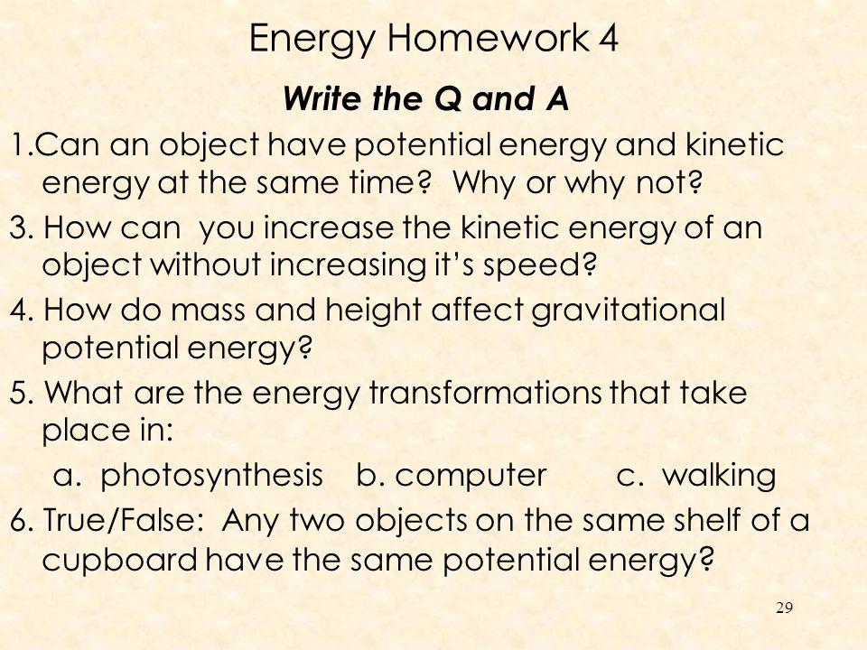 Energy Homework 4 Write the Q and A