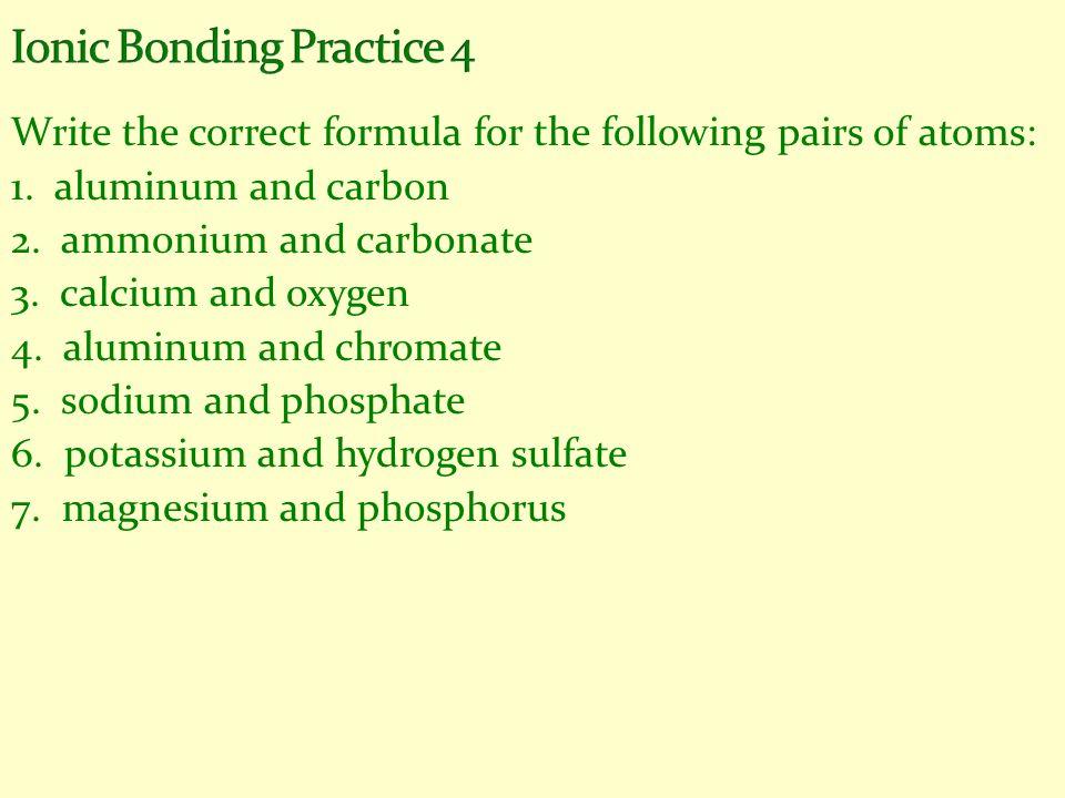 Ionic Bonding Practice 4